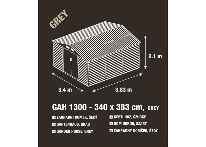 Zahradní domek G21 GAH 1300 - 340 x 382 cm, šedý