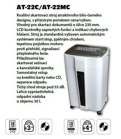 Skartovač AveTECH AT-22C DIN 3, 4x20mm, 14 listů, 30l, CD+DVD, Credit Card, Sponky, NBÚ