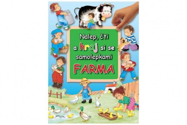 Pracovní sešit Nalep, čti a hraj si se samolepkami Farma