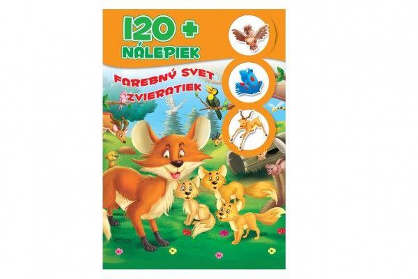 Pracovný zošit Farebný svet zvieratiek + 120 nálepiek