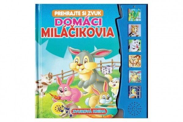 Zvuková kniha Domáci miláčikovia SK verzia 20x20cm